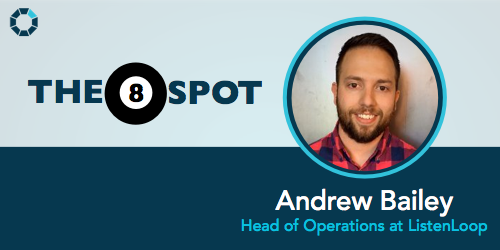 8-spot-andrew-bailey-head-of-operations-listenloop