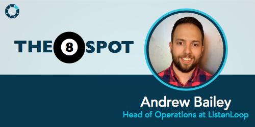 8-spot-andrew-bailey-head-of-operations-listenloop
